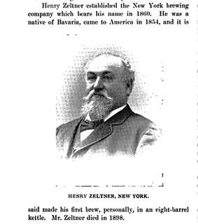 Henry Zeltner, New York Brewer. Zeltner's Extra Doppel Bier