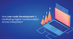 How-Low-code-Development-is-Facilitating-Digital-Transformation-Across-Enterprises- (Shalini Panchal) Tags: website development