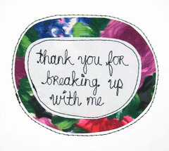 thank you for breaking up with me (nancygamon) Tags: handmade stitched freemotionembroidery fabricandthread drawingwiththread greetingcard valentine video love relationship breakingup thankyou thanksfornothing