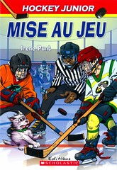 Mise au jeu (Vernon Barford School Library) Tags: irenepunt irene punt kensteacy ken steacy isabelleallard isabelle allard sports hockey school schools team teams french français frenchlanguagematerials frenchlanguage lote languagesotherthanenglish vernon barford library libraries new recent book books read reading reads junior high middle vernonbarford fiction fictional novel novels paperback paperbacks softcover softcovers covers cover bookcover bookcovers 9780545987035