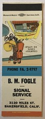 B. M. FOGLE SIGNAL SERVICE BAKERSFIELD CALIF (ussiwojima) Tags: bmfogle signalservice signal gas station bakersfield california advertising matchbook matchcover