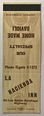LA HACIENDA INN LOS GATOS CALIF (ussiwojima) Tags: lahaciendainn inn restaurant bar cocktail lounge losgatos california advertising matchbook matchcover