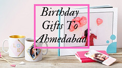 Birthday Gifts To Ahmedabad (mahaveersingh12) Tags: birthday gifts to ahmedabad giftstoahmedabad birthdaygiftstoahmedabad onlinecakedeliveryinahmedabad