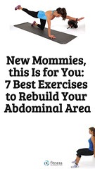 New Mommies, this Is for You: 7 Best Exercises to Rebuild Your Abdominal Area (healthylife2) Tags: newmommies thisisforyou7bestexercisestorebuildyourabdominalarea