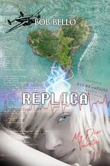 Replica: My Dear Valentine (Space Art) Tags: book bookcover bobbello scifi replica mydearvalentine fiction cyberpunk humancloning love romance russiangirl valentina valentino survival actionadventure immigration emigration illustration