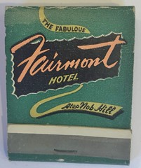 FAIRMONT HOTEL SAN FRANCISCO CALIF (ussiwojima) Tags: fairmonthotel hotel sanfrancisco california advertising matchbook matchcover