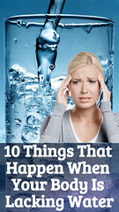 10 Things That Happen When Your Body Is Lacking Water (healthylife2) Tags: