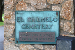 El Carmelo Cemetery Sign (stinkenroboter) Tags: elcarmelocemetery sign nameplate pacificgrove california