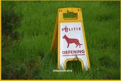 Dutch Police Warning Sign. (NikonDirk) Tags: nikondirk dutch politie police nederland k9 dog section hulpverlening honden brigade hondenbrigade foto dogsection support unit warning sign oefening exercise