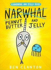 Peanut Butter and Jelly (Vernon Barford School Library) Tags: benclanton ben clanton narwhalandjelly 3 three series narwhals jellyfish whale whales humor humour humorous food eating peanutbutter waffles obsession friendship graphic novel novels graphicnovel graphicnovels cartoons comics vernon barford library libraries new recent book books read reading reads junior high middle vernonbarford fiction fictional paperback paperbacks softcover softcovers covers cover bookcover bookcovers fastpick fastpicks fast pick picks 9781338314540