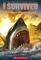 I Survived the Shark Attacks of 1916 (Vernon Barford School Library) Tags: laurentarshis lauren tarshis scottdawson scott dawson isurvived series 2 two survival adventurefiction adventurestories adventure adventures history historical historicalfiction fiction shark sharks sharkattack sharkattacks seashore newjersey 1916 vernon barford library libraries new recent book books read reading reads junior high middle school vernonbarford paperback paperbacks softcover softcovers covers cover bookcover bookcovers 9780545206952 novel novels