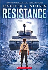 Resistance (Vernon Barford School Library) Tags: jenniferanielsen jennifer neilsen historicalfiction historical history historic holocaust jewish jews poland world war 2 two ii worldwar worldwartwo worldwar2 worldwarii secondworldwar 2ndworldwar 2nd second military vernon barford library libraries new recent book books read reading reads junior high middle vernonbarford fiction fictional novel novels paperback paperbacks softcover softcovers covers cover bookcover bookcovers 9781338331493