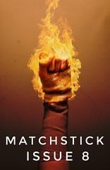 MATCHSTICK Issue #8 (FANTXTIK) Tags: 8