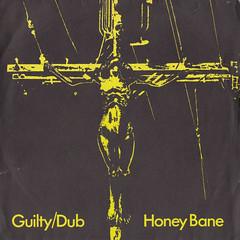 Honey Bane - Guilty/Guilty Dub 45rpm (oopswhoops) Tags: vinyl 45rpm english postpunk newwave dub