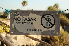 NO PASAR - DO NOT PASS (blinker1990) Tags: no pasar do not pass schild sign verbot anweisung aufforderung