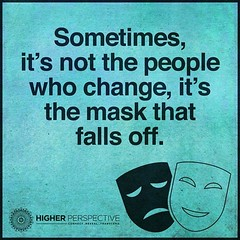 Sometimes, it's not the people who change, it's the mask that falls off (quotesoftheday) Tags: sometimes its people who change mask that falls off delivered by feed43 service