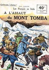 Collection Patrie - (74) - A l'assaut du Mont Tomba (HCLM) Tags: 19141918 1418 wwi poilus guerre première mondiale militaire soldats