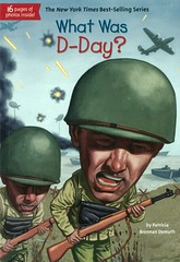 What Was D-Day? (Vernon Barford School Library) Tags: patriciabrennandemuth patricia brennan demuth davidgraysonkenyon david grayson kenyon worldhistory france normandy europe dday unitedstates world war 2 two ii worldwar worldwartwo worldwar2 worldwarii secondworldwar 2ndworldwar 2nd second military history historical historic whatwas series vernon barford library libraries new recent book books read reading reads junior high middle school vernonbarford nonfiction paperback paperbacks softcover softcovers covers cover bookcover bookcovers 9780448484075 june61944 june 1944