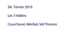 Les 3 Vallées, Courchevel-Méribel-Val Thorens  2019 (1) (martineaujean461) Tags: ski alpes courchevel val thorens vidéo