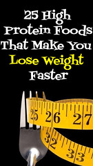 25 High Protein Foods That Make You Lose Weight Faster (healthylife2) Tags: 25 high protein foods that make you lose weight faster
