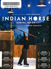 Indian Horse (Vernon Barford School Library) Tags: richardwagamese richard wagamese dennisfoon dennis foon drama indigenous ojibway icehockey hockey sports residentialschools racism prejudice ontario canada canadian bildungsromans comingofage fnmi firstnations nativepeople nativepeoples native aboriginal vernon barford library libraries new recent video videos film films junior high middle school covers cover videocase videocases dvd dvds dvdcase dvdcases fiction fictional movie movies motionpicture motionpictures featurefilms
