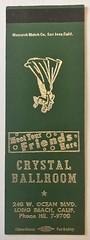 CRYSTAL BALLROOM LONG BEACH CALIF (ussiwojima) Tags: crystalballroom ballroom dancing longbeach california advertising matchbook matchcover