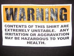 Warning Contents Of This T-Shirt (wpgtshirtguy) Tags: warning contents shirt tshirt unstable irritation aggravation hazardous health funny fun comical comic wit witty amusing amuse