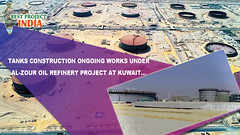 Tanks construction ongoing works under Al-Zour Oil Refinery Project at KUWAIT (bestprojectsinindia) Tags: bestprojectsinindia meil megha projects kaleshwaram best water grid engneering compnay telangana project videos