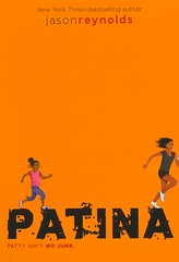 Patina (Vernon Barford School Library) Tags: jasonreynolds jason reynolds sports athletes athletics track trackandfield series 2 two running runner runners africanamericans african american diabetes disease diseases familyissues familyproblems stress adoption friendship vernon barford library libraries new recent book books read reading reads junior high middle vernonbarford fiction fictional novel novels paperback paperbacks softcover softcovers covers cover bookcover bookcovers 9781534417854