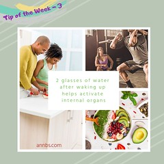 Tip of the Week - 3 (Ann B's) Tags: annbs tipoftheweek tips tip weeklydose weekly week week3 3 weeklyimage images blog health fitness fit active activities lifestyle nutrition healthyliving healthandfitness 2glasses activate internalorgans 2 water organs help wakingup awake