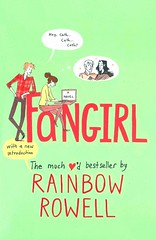 Fangirl (Vernon Barford School Library) Tags: rainbowrowell rainbow rowell realisticfiction realistic fiction comingofage college university collegestudent universitystudent fanfiction fan fans groupies authorship authors loners romance romantic lovestory lovestories romanticfiction romanticnovel youngadult youngadultfiction ya vernon barford library libraries new recent book books read reading reads junior high middle vernonbarford fictional novel novels paperback paperbacks softcover softcovers covers cover bookcover bookcovers 9781250042613