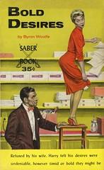 Saber Books SA-10 - Byron Woolfe - Bold Desires (swallace99) Tags: saber vintage 60s sleaze paperback