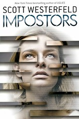 Impostors (Vernon Barford School Library) Tags: scottwesterfeld scott westerfeld sciencefiction science fiction twins sisters siblings fathersanddaughters parents identity impersonation bodydouble bodyguard survival youngadult youngadultfiction ya vernon barford library libraries new recent book books read reading reads junior high middle vernonbarford fictional novel novels paperback paperbacks softcover softcovers covers cover bookcover bookcovers 9781338331684