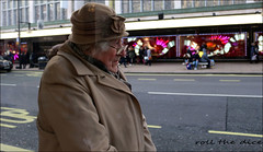 `2500 (roll the dice) Tags: london westminster w1 westend oxfordstreet fashion people mad sad fun funny streetphotography urban unaware unknown uk classic art portrait lights dark stranger candid christmas cold surreal bored crowd happy grim old oap pensioner ladykillers busstop wait hat oldfashioned wisdom glasses natural shops shopping bargain sale weather lonely england canon tourism tourists