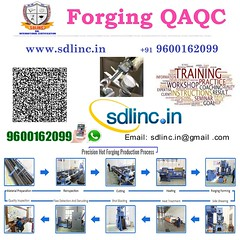 14 forging qaqc sdlinc quality control training 9600162099 (sdlincqualityacademy) Tags: coursesinqaqc qms ims hse oilandgaspipingqualityengineering sixsigma ndt weldinginspection epc thirdpartyinspection relatedtraining examinationandcertification qaqc quality employable certificate training program by sdlinc chennai for mechanical civil electrical marine aeronatical petrochemical oil gas engineers get core job interview success work india gulf countries
