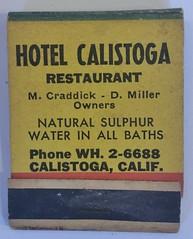 HOTEL CALISTOGA RESTAURANT CALISTOGA CALIF (ussiwojima) Tags: hotelcalistoga hotel calistoga california advertising matchbook matchcover