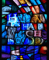 Hold On To That Which Is Good (Dr Nigel) Tags: england yorkshire northyorkshire richmond samsung nx11 mirrorless window stained glass stainedglasswindow church stmaryschurch stmary