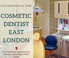 Cosmetic Dentist in East  London (PlatinumDentalCare) Tags: cosmetic dentist east london