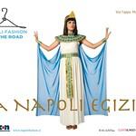 Napoli fashion on the Road - La Napoli egizia