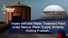 Intake well and Water Treatment Plant under Nellore Water Supply Scheme, Andhra Pradesh (bestprojectsinindia) Tags: bestprojectsinindia meil megha projects kaleshwaram best water grid engneering compnay telangana project videos
