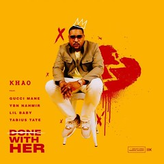 Khao – Done With Her ft Gucci Mane, Lil Baby, YBN Nahmir & Tabius Tate (Loadedng) Tags: loadedngco loadedng foreign music done with her gucci mane khao lil baby tabius tate ybn nahmir