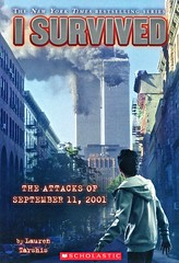 I Survived the Attacks of September 11, 2001 (Vernon Barford School Library) Tags: laurentarshis lauren tarshis scottdawson scott dawson isurvived series 6 six survival adventurefiction adventurestories adventure adventures history historical historicalfiction fiction terrorism terroristattacks september11 911 2001 newyork vernon barford library libraries new recent book books read reading reads junior high middle school vernonbarford paperback paperbacks softcover softcovers covers cover bookcover bookcovers 9780545207003 novel novels worldtradecenter