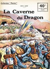 Collection Patrie - (51) - La Caverne du Dragon (HCLM) Tags: 19141918 1418 wwi poilus guerre première mondiale militaire soldats