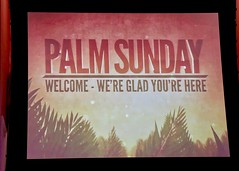 Palm Sunday Worship Service with Pastor Don Beachy (4-14-2019) (nomad7674) Tags: 2019 20190414 april palm sunday palmsunday holyweek holy week worship service beacon hill evangelical free church monroe ct monroect beaconhillchurch beaconhill sign slide welcome