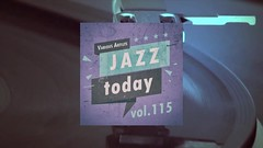 Jazz Today - Vol.115 (Full Album) (Lounge Sensation TV) Tags: jazz music chill lounge blues soul youtube sensation tv
