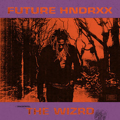 FULL TRACKS ALBUM: Future – The WIZRD (Loadedng) Tags: loadedngco loadedng album trending future the wizrd