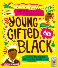 Young, Gifted and Black (Vernon Barford School Library) Tags: jamiawilson jamia wilson andreapippins andrea pippins biography biographies africanamericans african americans blacks culturalheritage vernon barford library libraries new recent book books read reading reads junior high middle school vernonbarford nonfiction paperback paperbacks softcover softcovers covers cover bookcover bookcovers 9781789034304