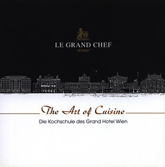 Grand Hotel Wien - The Art of Cuisine, Die Kochschule des Grand Hotel Wien; 2017, hotel brochure, Vienna, Austria (World Travel library - The Collection) Tags: grandhotelwien 2017 luxury hotel cuisine culinary gastro gastronomy wien vienna bécs leadinghotelsoftheworld lhw historical architecture building hotelbrochurefrontcover frontcover worldtravellibrary worldtravellib austria österreich europa europe papers prospekt catalogue katalog photos photo photograph picture image collectible collectors ads holidays tourism touristik touristische trip vacation photography collection sammlung recueil collezione assortimento colección gallery galeria broschyr esite catálogo folheto folleto брошюра broşür documents dokument