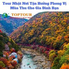 Tour Nhật Nơi Tận Hưởng Phong Vị Mùa Thu Cho Gia Đình Bạn (duhocacura2018) Tags: