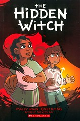 The Hidden Witch (Vernon Barford School Library) Tags: mollyknoxostertag molly knox ostertag fantasy fantasyfiction fiction witches shapeshifter shapeshifters witch paranormal occult supernatural curses bullies bullying bullied bully magic graphicnovel graphic novel novels graphicnovels vernon barford library libraries new recent book books read reading reads junior high middle vernonbarford fictional paperback paperbacks softcover softcovers covers cover bookcover bookcovers 9781338253757